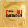 Préservatif F*** MI I'm Famous