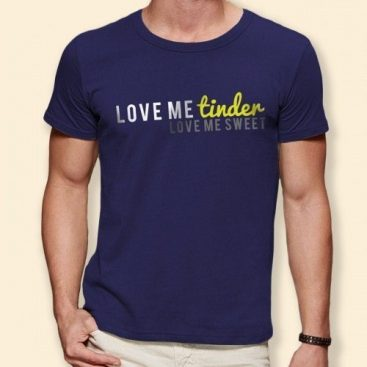 t-shirt love me tinder